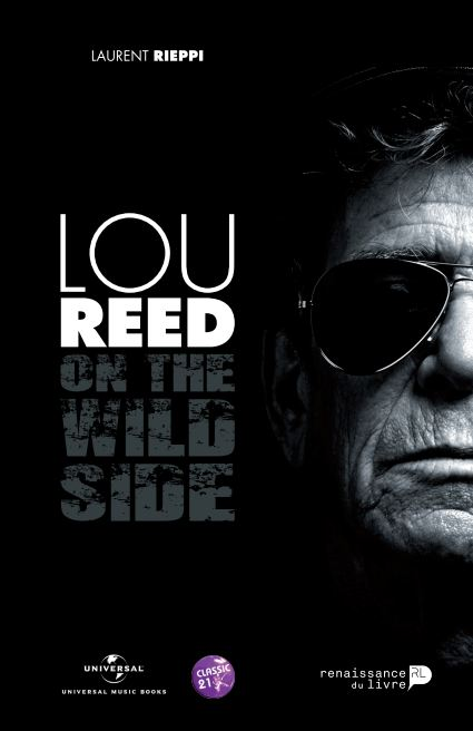 Lou Reed. On the Wild Side.